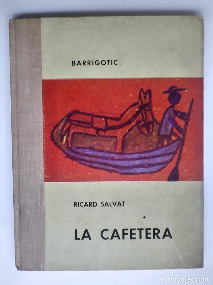 Libros antiguos: LA CAFETERA , RICARD SALVAT , 2ª EDICIÓN , 1963 - Foto 2 - 186223707