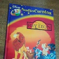 Libros antiguos: LIBRO EL REY LEÓN (NO INCLUYE CD) PLANETA DEAGOSTINI AUDIOCUENTOS WALT DISNEY 2006 45 PÁGINAS. Lote 186288763