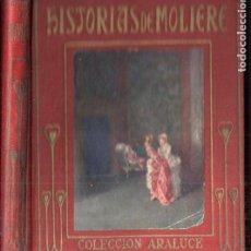 Libros antiguos: HISTORIAS DE MOLIERE - ARALUCE, S. F.. Lote 187093763