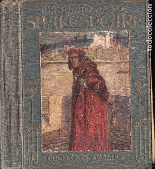 MÁS HISTORIAS DE SHAKESPEARE - ARALUCE, 1914 (Libros Antiguos, Raros y Curiosos - Literatura Infantil y Juvenil - Cuentos)