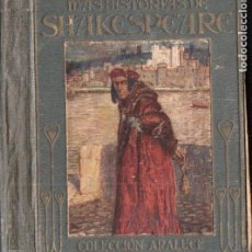 Libros antiguos: MÁS HISTORIAS DE SHAKESPEARE - ARALUCE, 1914. Lote 187093975