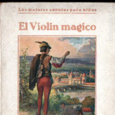 Libros antiguos: EL VIOLIN MÁGICO Y OTROS CUENTOS (ARALUCE, S. F.). Lote 187100046