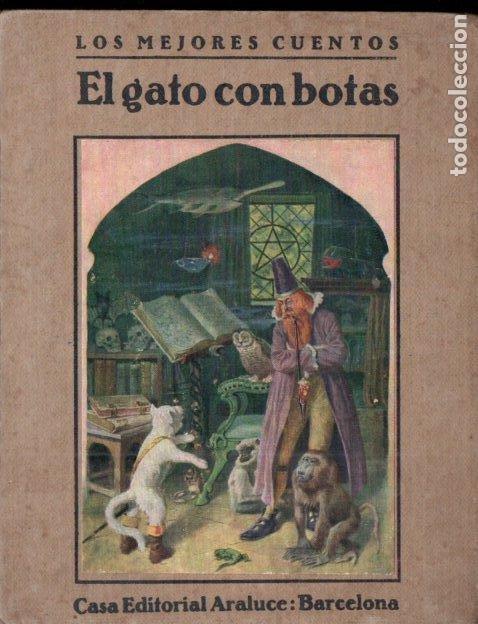 EL GATO CON BOTAS Y OTROS CUENTOS (ARALUCE, S.F.) (Libros Antiguos, Raros y Curiosos - Literatura Infantil y Juvenil - Cuentos)