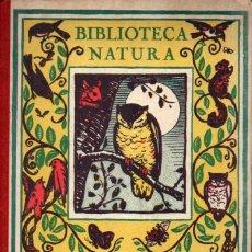 Libros antiguos: MANUEL MARINEL.LO Y RICARDO OPISSO : UN POETA Y HUELGA DE MARIPOSAS (BIBLIOTECA NATURA, C. 1920). Lote 187314630
