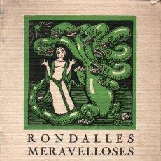 Libros antiguos: SERRA I BOLDÚ : RONDALLES MERAVELLOSES (CATALANA, 1934) IL.LUSTRACIONS DE V. NUBIOLA. Lote 187315897