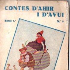 Libros antiguos: GERMANS GRIMM : LA VELLA DE LES OQUES (CONTES D'AHIR I D'AVUI 1931) ILUSTRA SÁNCHEZ TENA. Lote 187610020