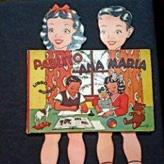 Libros antiguos: LIBRO MUÑECO PABLITO Y ANA MARÍA. EDITORAL EL MOLINO. 1944. PILO MAYO. D'ADDERIO ARGENTINA . Lote 188513478