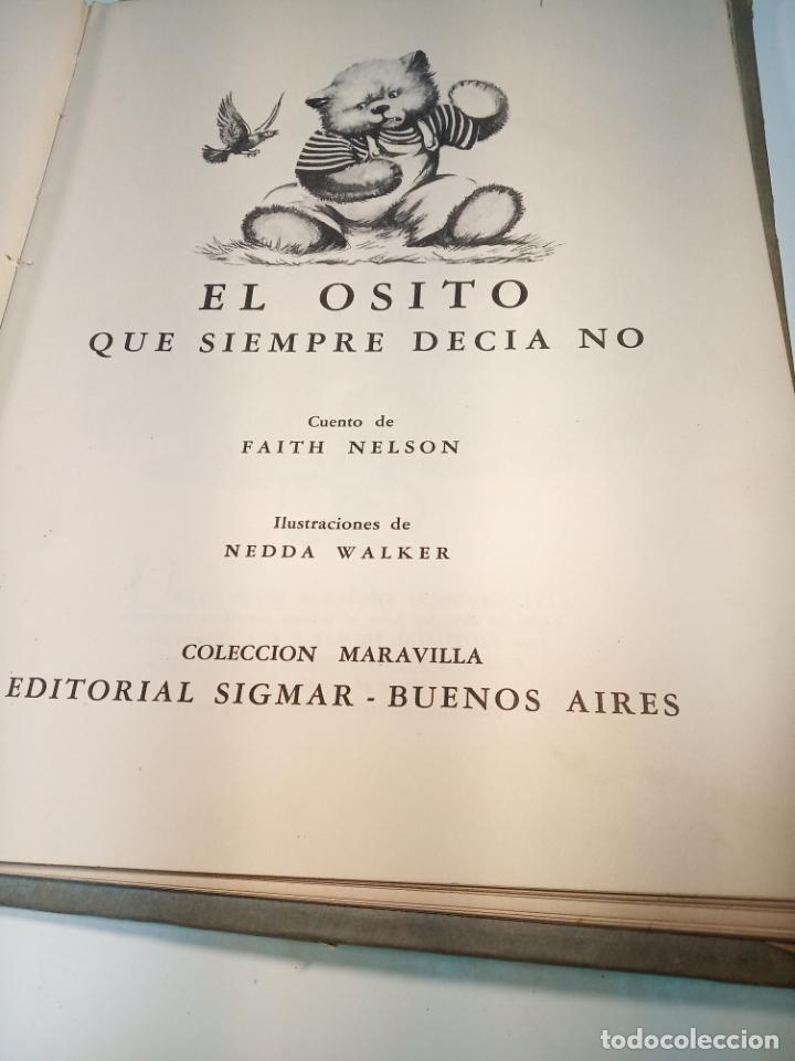 Libros antiguos: El osito que siempre decía no. Colección maravilla. Edit. Sigmar. Buenos Aires. Cuento poco visto. - Foto 3 - 188781233