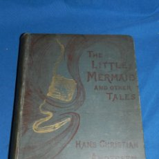Libros antiguos: (M) HANS CHRISTIAN ANDERSEN - THE LITTLE MERMAID AND OTHER STORIES, TRANSLATED R NISBET BAIN 1893. Lote 189102495