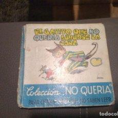 Libros antiguos: ANTIGUO CUENTO EL GATITO QUE NO QUERÍA LAVARSE LA CARA. SÑO 1947. Lote 189691762