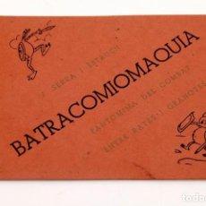 Libros antiguos: JOSEP SERRA I ESTRUCH : BATRACOMIOMÀQUIA - EDICIÓ CLANDESTINA DE 100 EX. NUMERATS. Lote 189812892