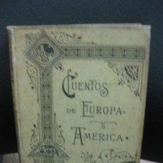 Libros antiguos: CUENTOS DE EUROPA Y AMERICA. TRAD. CASTELLANA JULIO MALDONADO. ILUSTRACIONES LUIS LABARTA. . Lote 189833905