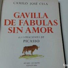 Livros antigos: GAVILLA DE FABULAS SIN AMOR CAMILO JOSE CELA. Lote 190277607