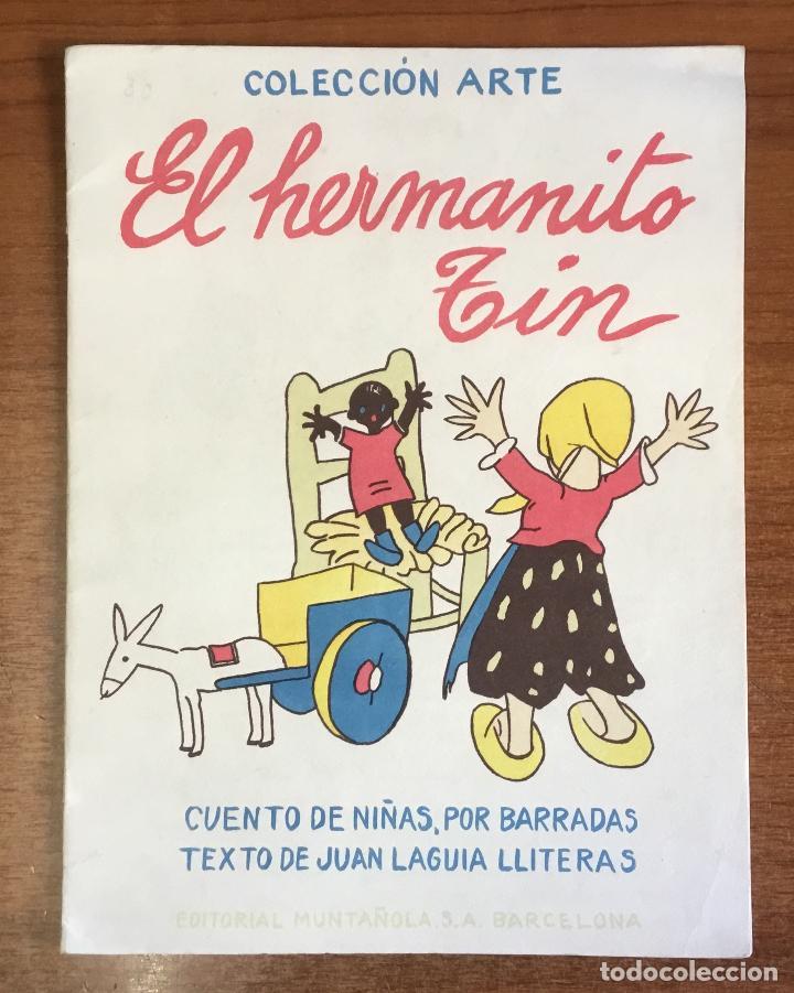 EL HERMANITO TIN. CUENTO DE NIÑAS. - LAGUIA LLITERAS, JUAN. (Libros Antiguos, Raros y Curiosos - Literatura Infantil y Juvenil - Cuentos)