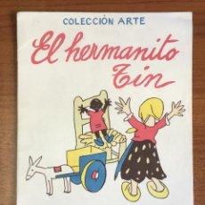 Libros antiguos: EL HERMANITO TIN. CUENTO DE NIÑAS. - LAGUIA LLITERAS, JUAN.. Lote 123206102