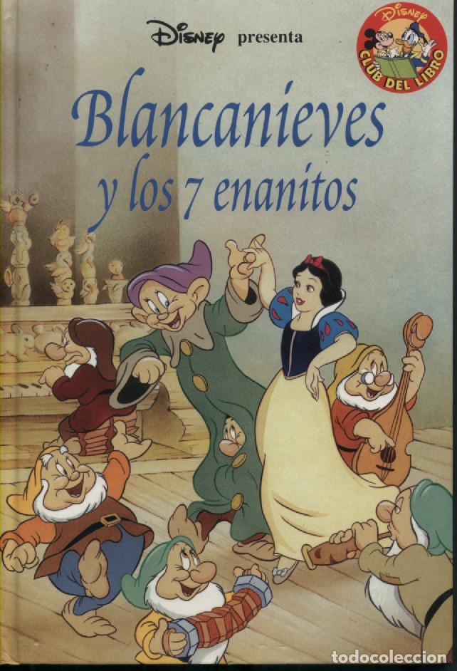 CLUB DEL LIBRO DISNEY - BLANCANIEVES Y LOS 7 ENANITOS - SALVAT 1999 (Libros Antiguos, Raros y Curiosos - Literatura Infantil y Juvenil - Cuentos)