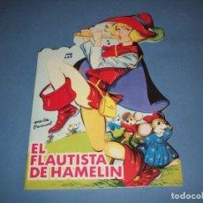 Libros antiguos: CUENTO TROQUELADO DE MARIA PASCUAL EL FLAUTISTA DE HAMELIN. Lote 190718782