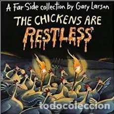 Libros antiguos: THE CHICKENS ARE RESTLES - GARY LARSON.. Lote 190860701