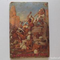 Libros antiguos: LIBRERIA GHOTICA. LA INTELIGENCIA DE FARUK. POR M. MONTPLÁ. 1944. FOLIO MENOR.MUY ILUSTRADO.. Lote 191407151