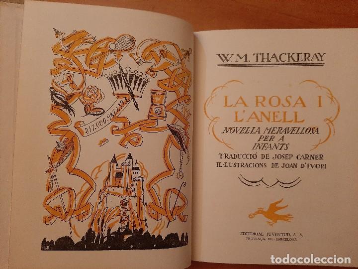 Libros antiguos: 1974 LA ROSA I L ´ANELL / W. M. THACKERAY / ILSTRACIONES JOAN D ´IVORI - Foto 3 - 191625580