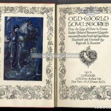 Libros antiguos: [TRADUCTOR:] EUGENE MASON. [ILUSTRA:] REGINALD L. KNOWLES. OLD-WORLD LOVE STORIES. . Lote 191779296