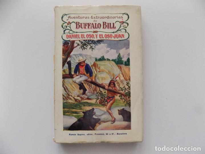 LIBRERIA GHOTICA. AVENTURAS EXTRAORDINARIAS DE BUFFALO BILL. DANIEL EL OSO, Y EL OSO JUAN. 1910. (Libros Antiguos, Raros y Curiosos - Literatura Infantil y Juvenil - Cuentos)