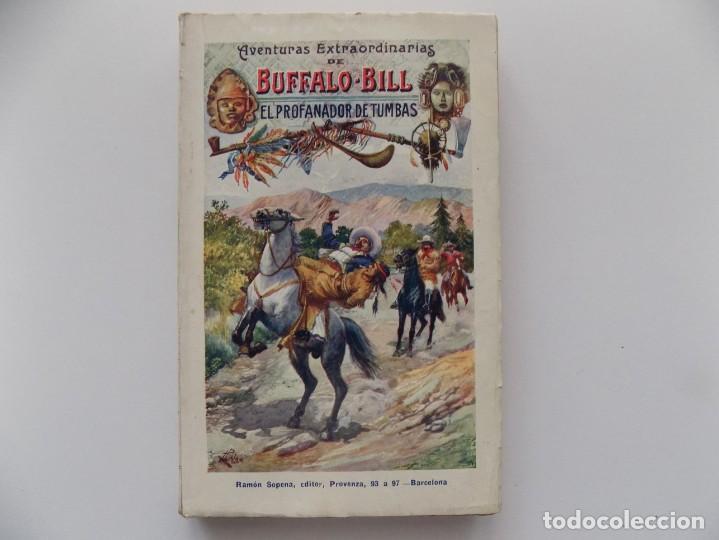 LIBRERIA GHOTICA. AVENTURAS EXTRAORDINARIAS DE BUFFALO BILL. EL PROFANADOR DE TUMBAS. 1910. (Libros Antiguos, Raros y Curiosos - Literatura Infantil y Juvenil - Cuentos)
