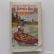 Libros antiguos: LIBRERIA GHOTICA. AVENTURAS EXTRAORDINARIAS DE BUFFALO BILL. PESCA DIFICIL.. 1910.. Lote 192052536