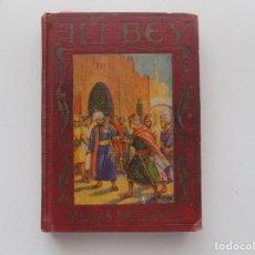 Libros antiguos: LIBRERIA GHOTICA. ALI-BEY. NARRADA A LA JUVENTUD POR POCH NOGUER. ARALUCE 1930.ILUSTRADO. Lote 192097887