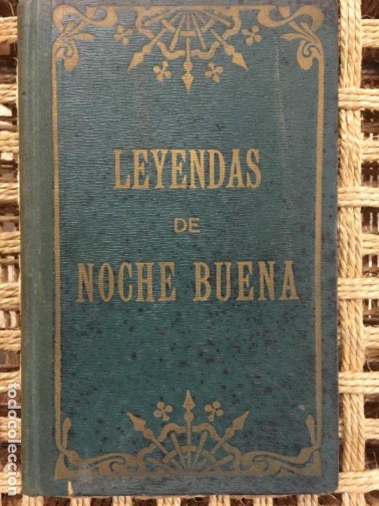 LEYENDAS DE NOCHE BUENA, FINLANDIA, ALSACIA, SUECIA, PEDRO UMBERT, 1910 (Libros Antiguos, Raros y Curiosos - Literatura Infantil y Juvenil - Cuentos)