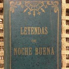 Libros antiguos: LEYENDAS DE NOCHE BUENA, FINLANDIA, ALSACIA, SUECIA, PEDRO UMBERT, 1910. Lote 192569056