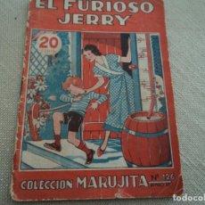 Libros antiguos: EL FURIOSO JERRY COLECCION MARUJITA Nº126 EDIT.MOLINO 1936 ILUSTRADO 32 PAGS. Lote 192861706