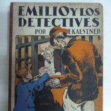 Libros antiguos: EMILIO Y LOS DETECTIVES. ERICH KAESTNER. 1ª EDICIÓN. AÑO 1931. Lote 193027650