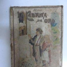 Libros antiguos: CUENTOS DE CALLEJA. LA CABRITA DE ORO. . Lote 193150352
