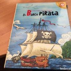 Libros antiguos: VIVE UNA AVENTURA EL BARCO PIRATA LIBROS PARA JUGAR 3D COMPLETO CON FIGURAS (LB41) . Lote 193432022