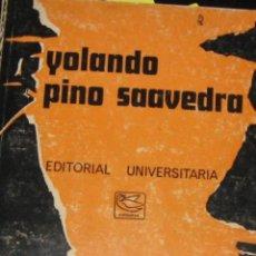 Libri antichi: CUENTOS ORALES CHILENO ARGENTINOS - PINO SAAVEDRA, YOLANDO ( 1901-1992 ). Lote 193489630