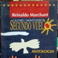 Livros antigos: LAUTARO / MONTEVIDEO. SEGUNDO VUELO. ANTOLOGÍA. INTRODUCCIÓN DE MARIO BENEDETTI - MARCHANT, REINALDO. Lote 193491673
