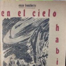 Libri antichi: EN EL CIELO HABÍA FANGO. CUENTOS ITALIANOS TRADUCIDOS POR CAMILO QUINZIO - BONIFACIO, ENZO. Lote 193492336