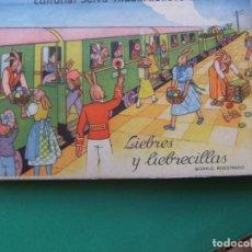 Libros antiguos: LIEBRES Y LIEBRECILLAS. EDITORIAL, ED. SELVA. ÁLBUM RELIEVE TROQUELADO, NÚMERO 4. Lote 203825086
