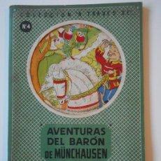 Libros antiguos: AVENTURAS DEL BARON DE MÜNCHAUSEN. COLECCION A TRAVES DE Nº 4. EDITORIAL ROMA, BARCELONA. ILUSTRACIO. Lote 193985602