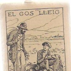 Libros antiguos: EL GOS LLEIG / P. MATALONGA; PORTADA OPISSO. COL. PATUFET, 543. 12X8 CM. 16 P.. Lote 194074321