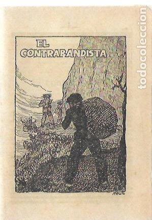 EL CONTRABANDISTA / R. BIR; PORTADA MALLOL. 15X10CM. 8 P. COL. PATUFET, 1166 (Libros Antiguos, Raros y Curiosos - Literatura Infantil y Juvenil - Cuentos)