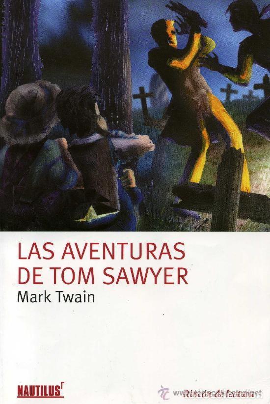 LAS AVENTURAS DE TOM SAWYER (Libros Antiguos, Raros y Curiosos - Literatura Infantil y Juvenil - Cuentos)