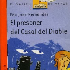Libros antiguos: EL PRESONER DEL CASAL DEL DIABLE. Lote 194099831