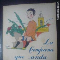 Libros antiguos: LA CAMPANA QUE ANDA DE GOETHE. ILUSTRADO POR OBIOLS. MUNTAÑOLA 1920.. Lote 194173247