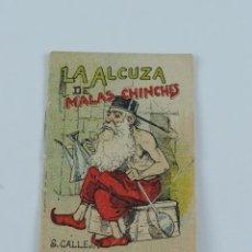 Libros antiguos: CUENTO DE CALLEJA. LA ALCUZA DE MALAS CHINCHES. SERIE IV. TOMO 78. MIDE 7 X 5 CM.. Lote 194267737