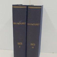 Libros antiguos: EN PATUFET 2 TOMOS ENCUADERNADOS AÑO 1925. Lote 194296772