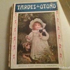 Libros antiguos: TARDES DE OTOÑO.. ILUSTRADO. Lote 194512177