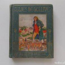 Libros antiguos: LIBRERIA GHOTICA. JONATHAN SWIFT. LOS VIAJES DE GULLIVER A LILIPUT. ARALUCE 1920. ILUSTRADO. Lote 194543940