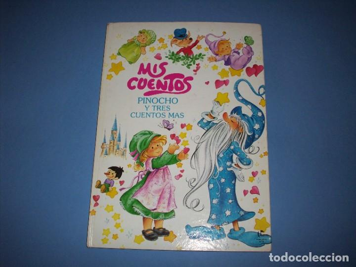 MIS CUENTOS PINOCHO Y TRES CUENTOS MAS, COLECCION ESTRELLA (Libros Antiguos, Raros y Curiosos - Literatura Infantil y Juvenil - Cuentos)